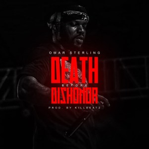 Death Before Dishonor by Omar Sterling