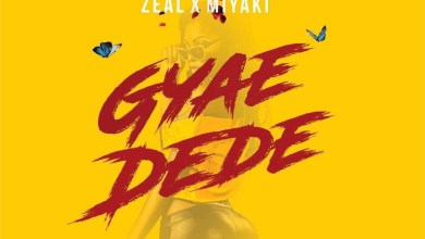 Photo of Audio: Gyae Dede  by DJ Sly, Zeal & MiYAKi