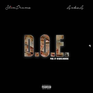 D.O.E. by Slim Drumz feat. Ankwanda