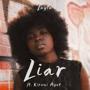 Liar by Layla Fenton feat. Kirani Ayat