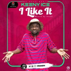 I Like It by Keeny Ice
