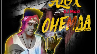 Photo of Audio: Ohemaa by Alox feat. DJ Maxi