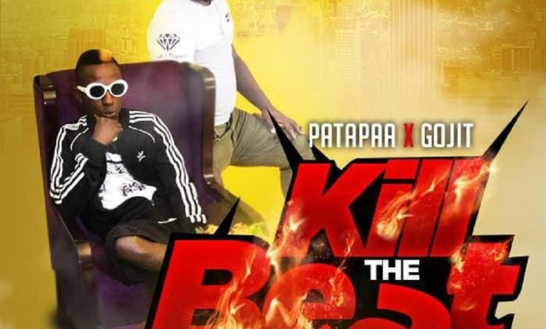 Photo of Audio: Kill The Beat by Patapaa feat. Gojit
