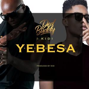 Yebesa (Remix) by Ded Buddy feat. KiDi