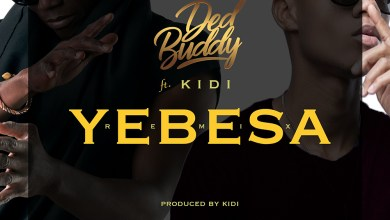 Photo of Audio: Yebesa (Remix) by Ded Buddy feat. KiDi