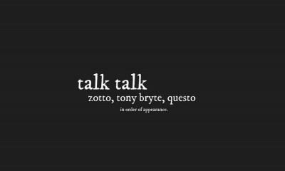 Talk Talk by Zotto feat. Tony Bryte & Questo
