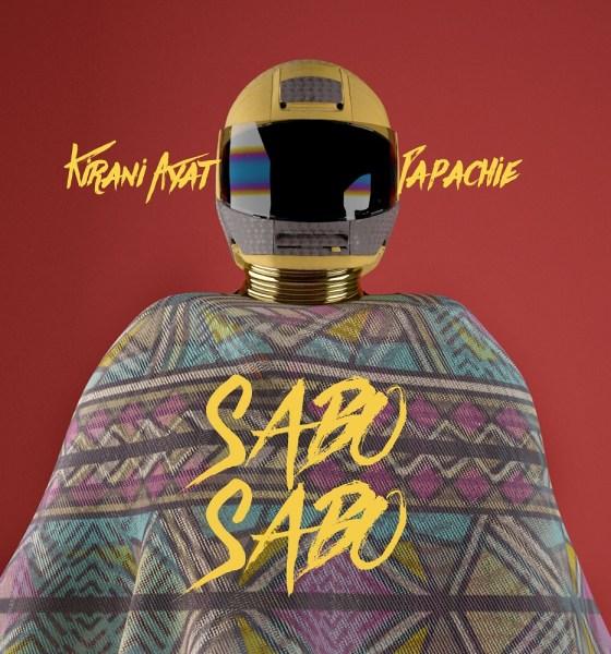 Sabo Sabo EP by Kirani Ayat & Papa Chie