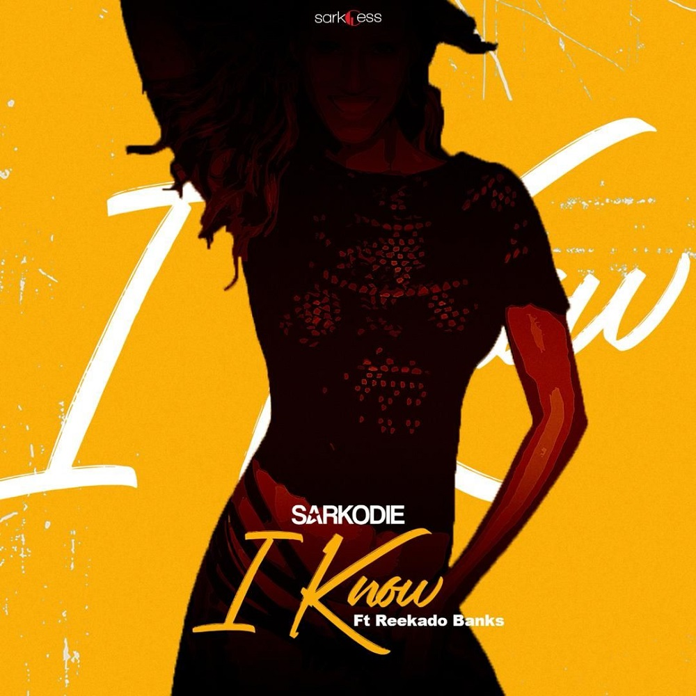 I Know by Sarkodie feat. Reekado Banks