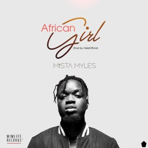 African Girl by Mista Myles