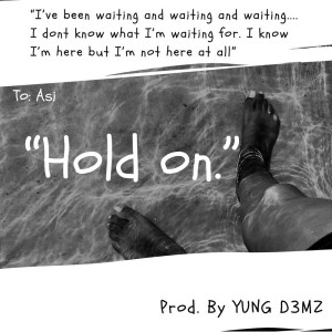 Hold On by Asi