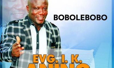 Album Review: Bobolebobo By Evangelist I.K Aning