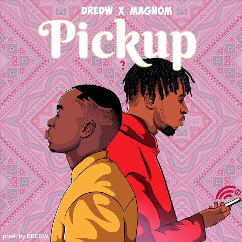 Pickup by DrewdW feat. Magnom
