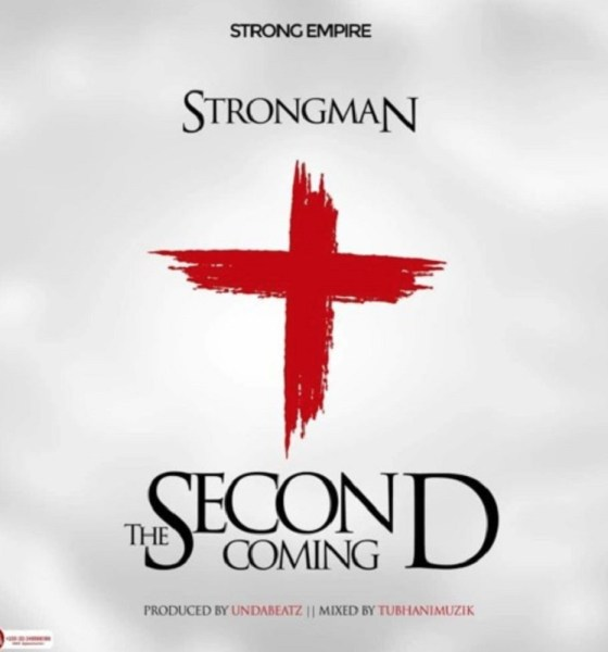 The Second Coming by Strongman