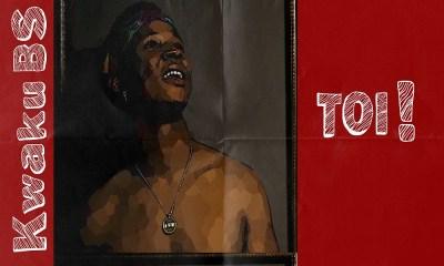 Toi! by Kwaku Bs