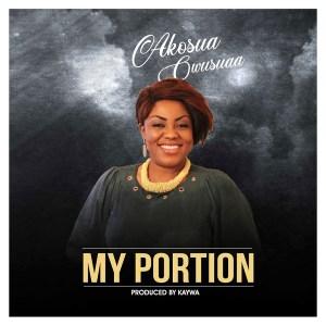 My Portion by Akosua Owusua