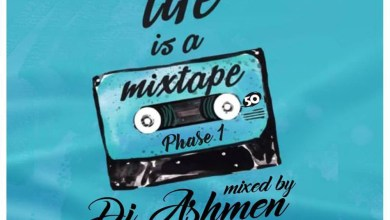 Photo of Audio: Life Is A Mixtape by DJ Ashmen