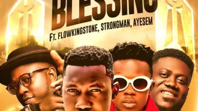 Photo of Audio: Blessing by DJ Rhapsody feat. Flowking Stone, Strongman & Ayesem