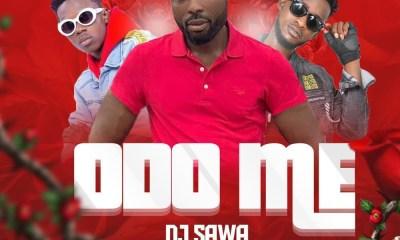 Odo Me by DJ Sawa feat. Strongman & YS