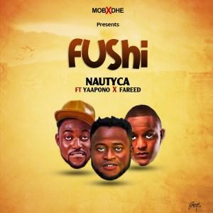 Fushi by Nautyca feat. Yaa Pono & Fareed