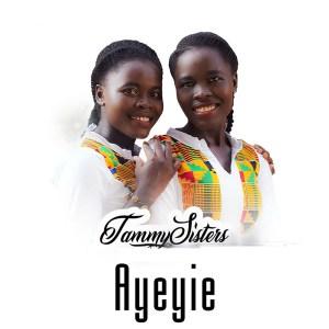 Ayeyie by TammySisters