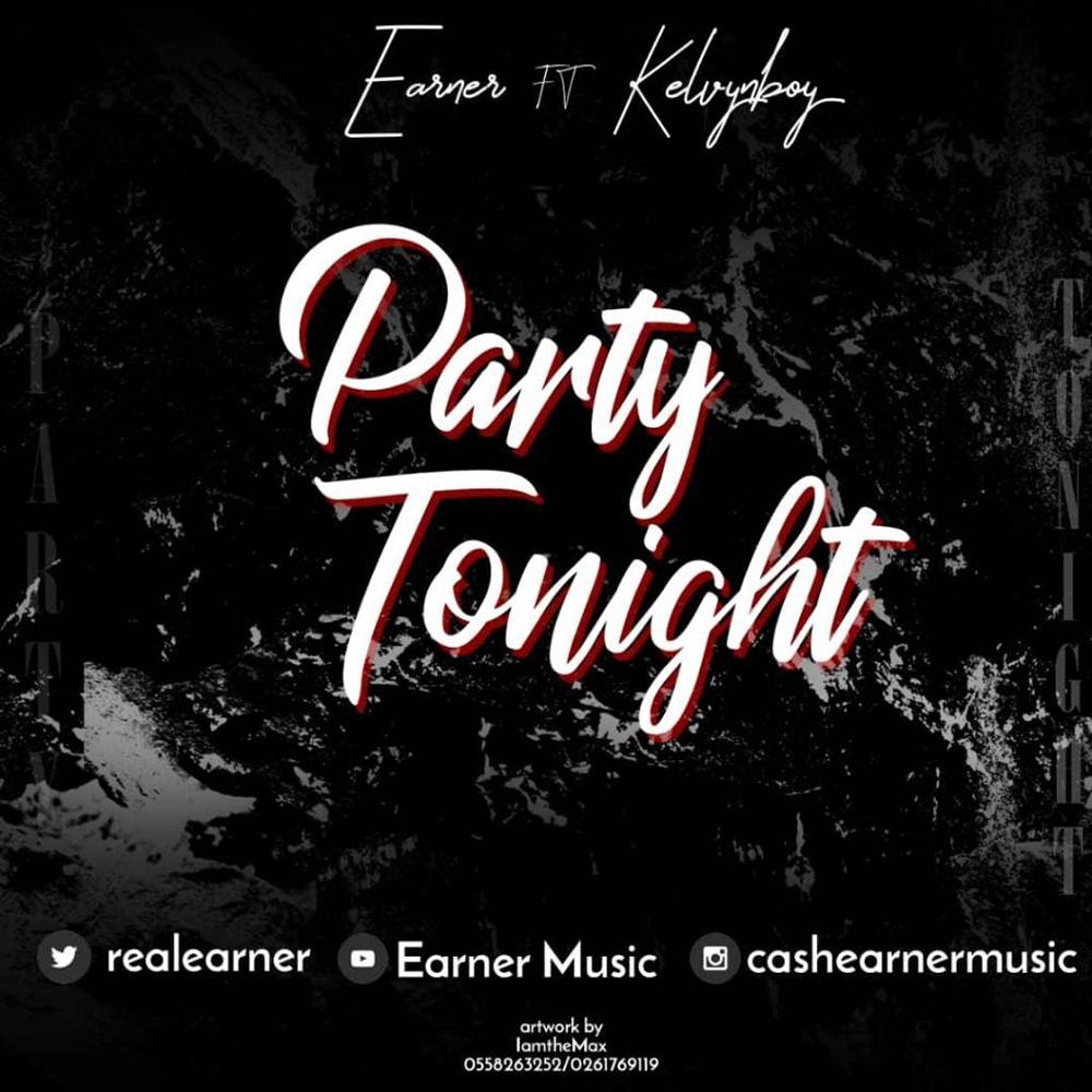 Party Tonight by Earner feat. Kelvynboy