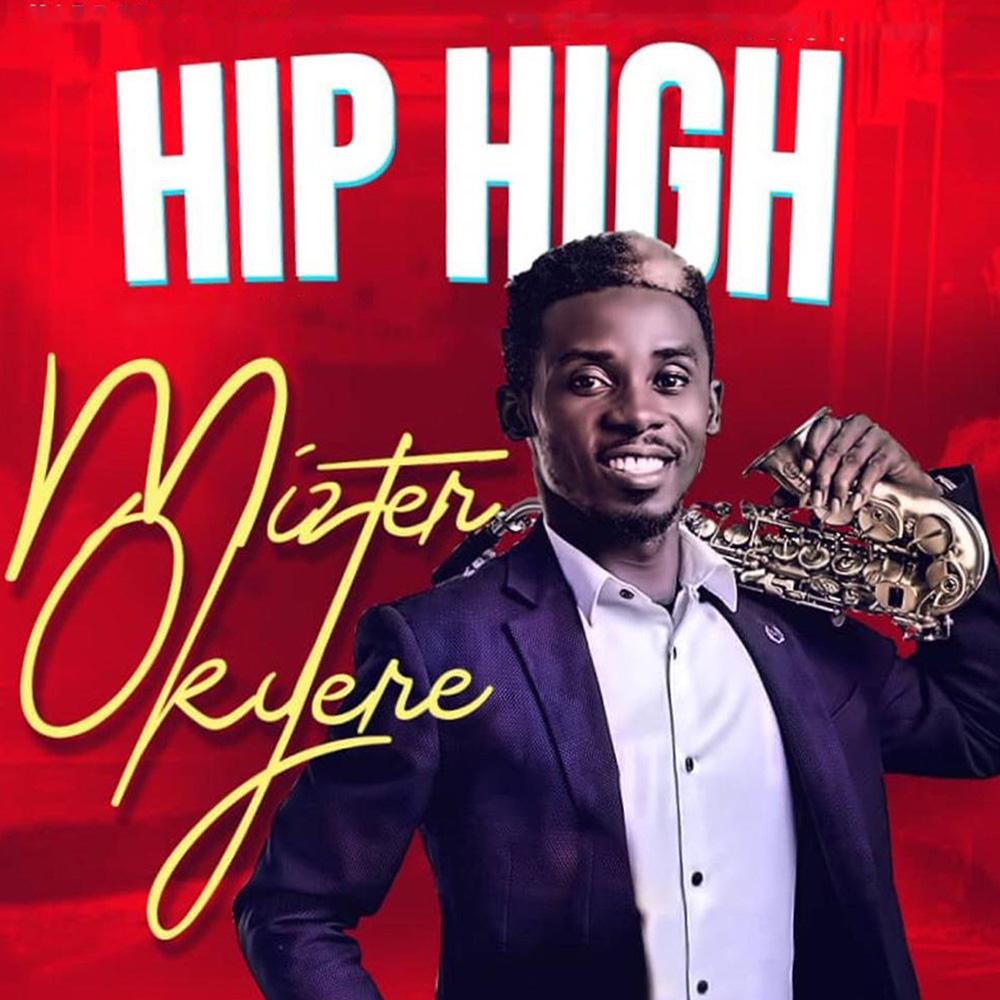 Hip High (Mash-Up) by Mizter Okyere
