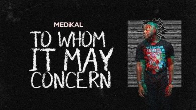 Photo of Audio: To Whom It May Concern by Medikal