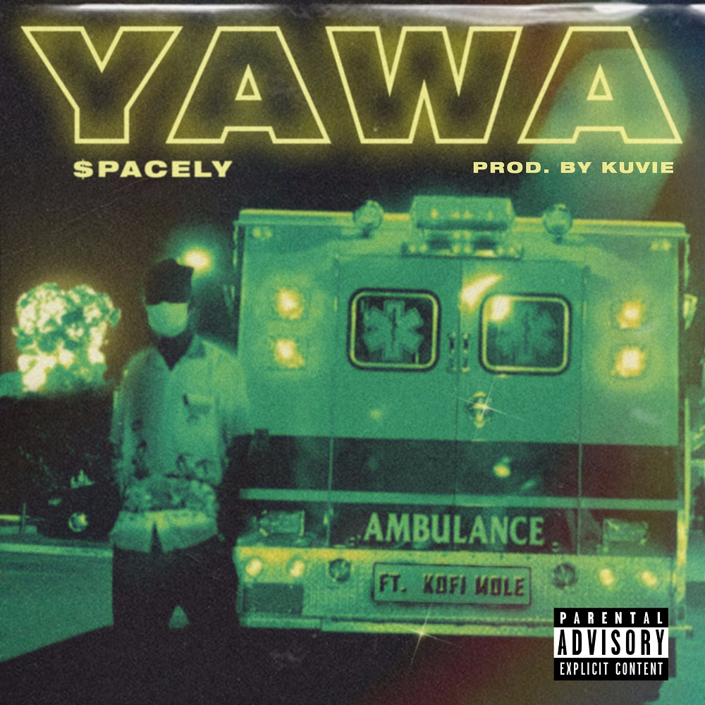 Yawa by $pacely feat. Kofi Mole