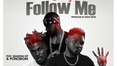 Photo of Audio: Follow Me by Donzy feat. Quamina MP & Ponobiom