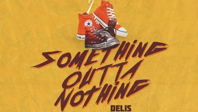 Photo of Audio: Something Outta Nothing by Delis