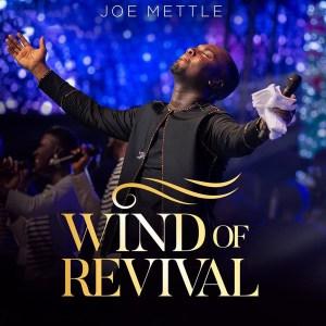 Wind of Revival by Joe Mettle