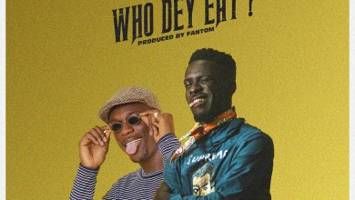Photo of Audio: Who Dey Eat by Shaker feat. Joey B