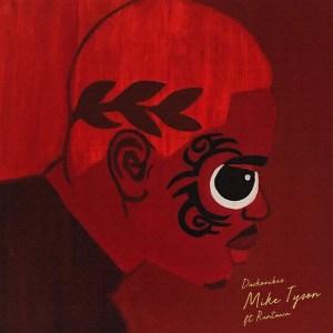 Mike Tyson by Darkovibes feat. Runtown
