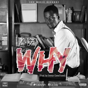Why by La Jay
