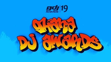 Nominees for 2019 Ghana DJ Awards have been released