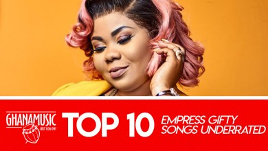 Photo of Top 10 Empress Gifty songs and live acts you never paid attention to!