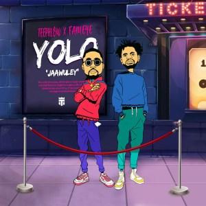 Yolo by Teephlow feat. Fameye