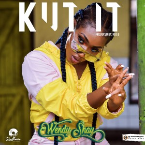 Kut It by Wendy Shay