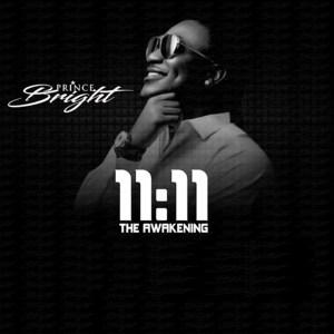 11:11 The Awakening by Prince Bright
