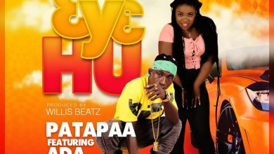 Photo of Audio: Ɛyɛ Hu by Patapaa feat. Ada