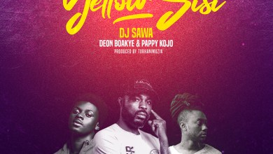 Photo of Audio: Yellow Sisi by DJ Sawa feat. Deon Boakye & Pappy Kojo