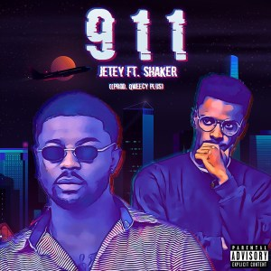 911 by Jetey feat. Shaker
