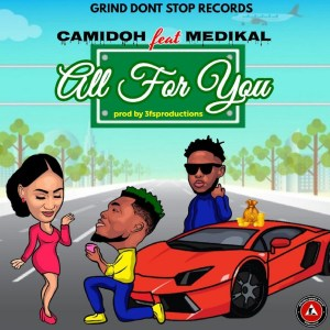 All For You by Camidoh feat. Medikal