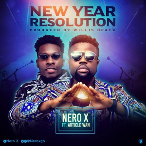 New Year Resolution by Nero X feat. Article Wan