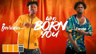 Photo of Video Premiere: Who Born You by Imrana feat. Fameye