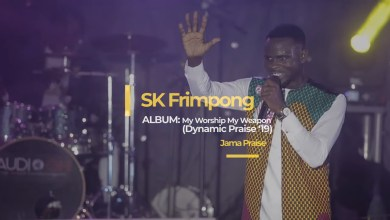Photo of Video: Jama Praise by SK Frimpong