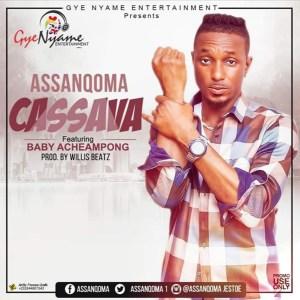 Cassava by Assanqoma feat. Baby Acheampong
