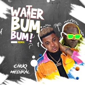 Bum Bum by Chuq feat. Medikal
