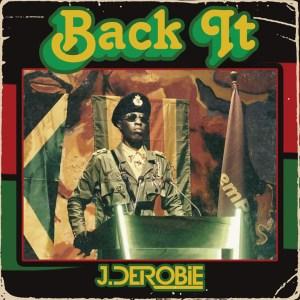 Back It by J.Derobie