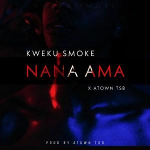 Nana Ama by Kweku Smoke